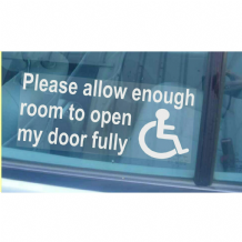 1 x Please Allow Enough Room To Open My Door Fully-Window Sticker for Car,Van,Truck,Vehicle.Disabled,Disability,Mobility,Leave-Self Adhesive Vinyl Sign